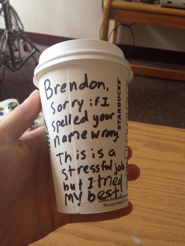 """""""Brendon, perdón si deletree mal tu nombre. Este es un trabajo muy estresante, pero trato de hacer lo mejor que puedo"""""""